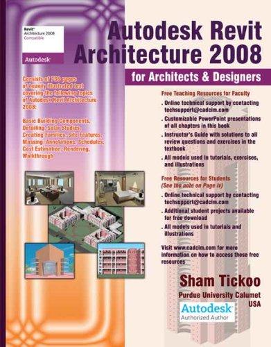 9781932709384: Autodesk Revit Architecture 2008 for Architects & Designers