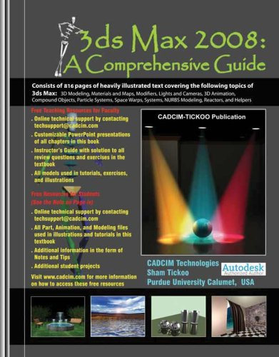 3ds Max 2008: A Comprehensive Guide: Sham Tickoo