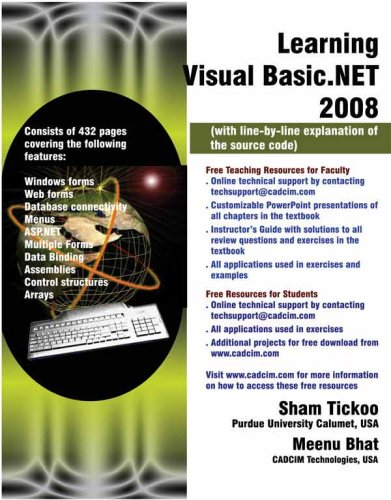 Learning Visual Basic.NET 2008 (with line-by-line explanation of the source code) (1932709517) by Meenu Bhat; Sham Tickoo