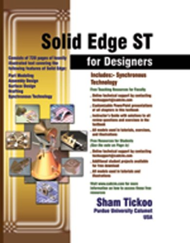 Solid Edge ST for Designers: Prof. Sham Tickoo