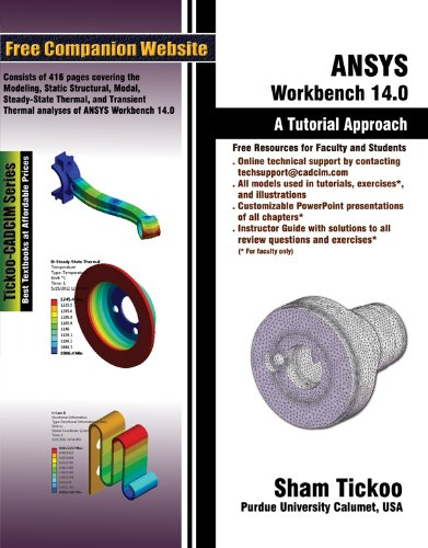 ANSYS Workbench 14 0: A Tutorial Approach by Prof  Sham Tickoo