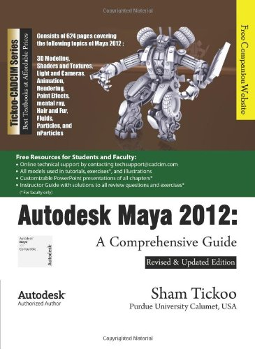 9781932709995: Autodesk Maya 2012: A Comprehensive Guide