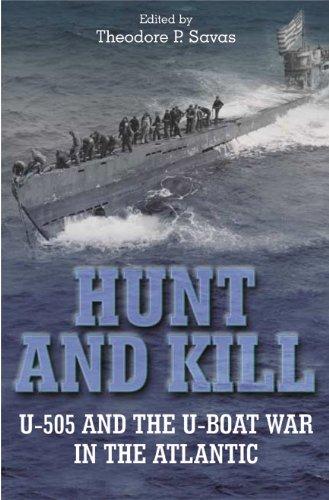 9781932714012: Hunt and Kill: U-505 and the U-boat War in the Atlantic