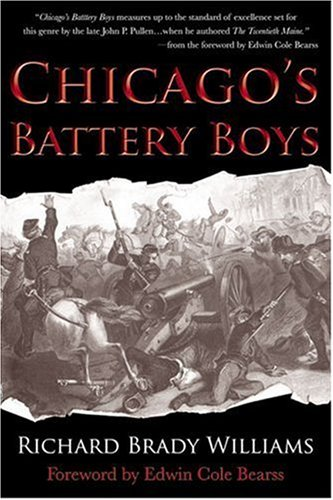 9781932714067: Chicago's Battery Boys: The Chicago Mercantile Battery in the Civil War's Western Theater
