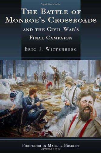 The Battle of Monroe's Crossroads: Eric Wittenberg