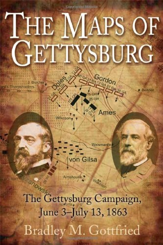 9781932714302: The Maps of Gettysburg: The Gettysburg Campaign, June 3 - July 13, 1863