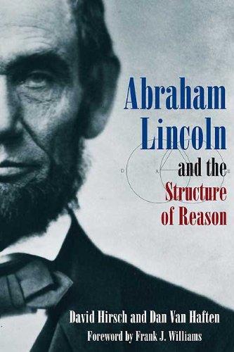 Abraham Lincon and the Structure of Reason: David Hirsch, Dan Van Haften
