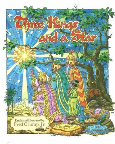 9781932715521: Three Kings and a Star