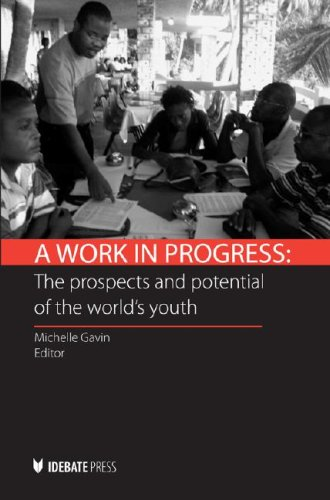 A Work in Progress: The Prospects and Potential of the World's Youth