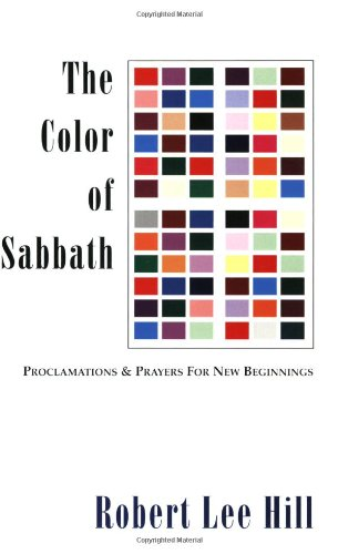 9781932717136: The Color of Sabbath: Proclamations & Prayers for New Beginnings