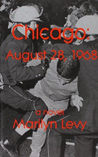 9781932727166: Chicago: August 28, 1968