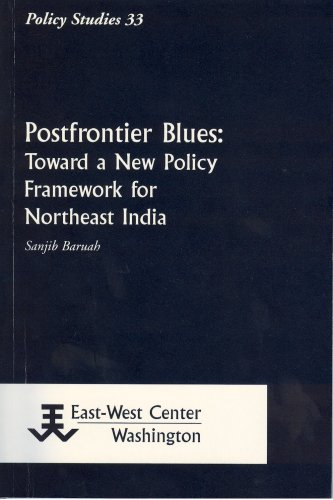9781932728606: Postfrontier Blues: Toward a New Policy Framework for Northeast India