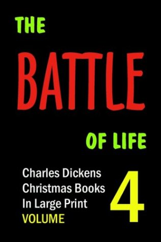 9781932732030: The Battle of Life (in Large Print)