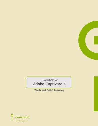Adobe Captivate 4: The Essentials: Kevin A. Siegel