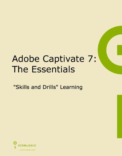 9781932733600: Adobe Captivate 7: The Essentials