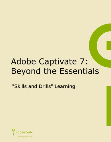9781932733624: Adobe Captivate 7: Beyond the Essentials
