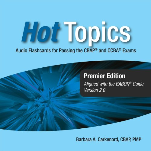 9781932735666: Hot Topics CBAP and CCBA Audio Flashcards for Business Analysis Certification