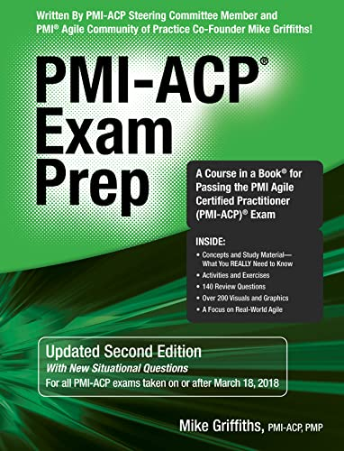 9781932735987: PMI-ACP Exam Prep, Second Edition: A Course in a Book for Passing the PMI Agile Certified Practitioner (PMI-ACP) Exam
