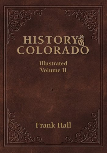 9781932738551: History of the State of Colorado - Vol. II