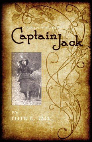 9781932738896: Colorado's Eccentric Captain Jack
