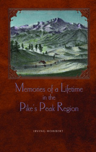 9781932738964: Memories Of A Lifetime In The Pike's Peak Region