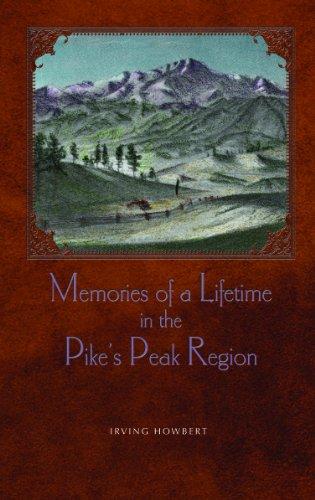9781932738964: Memories Of A Lifetime In The Pike's Peak Region