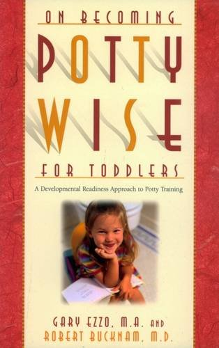 9781932740141: On Becoming Pottywise for Toddlers: A Developmental Readiness Approach to Potty Training
