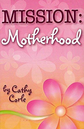 Mission: Motherhood: Cathy Corle