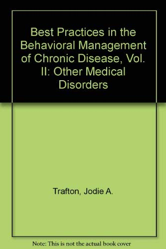9781932745030: Best practices in the Behavioral Management of Chronic Disease, Vol. II: Other Medical Disorders