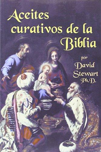 9781932747102: Aceites curativos de la Biblia/Healing Oils of the Bible