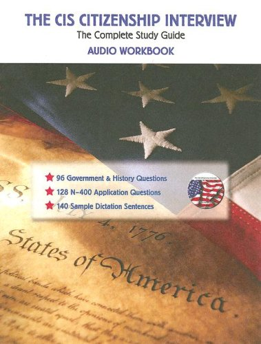 9781932748642: The CIS Citizenship Interview Audio Workbook: The Complete Study Guide