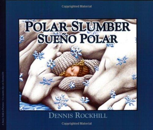 9781932748741: Polar Slumber/Sueno Polar