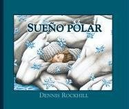 9781932748765: Sueno Polar (Wonderlands)