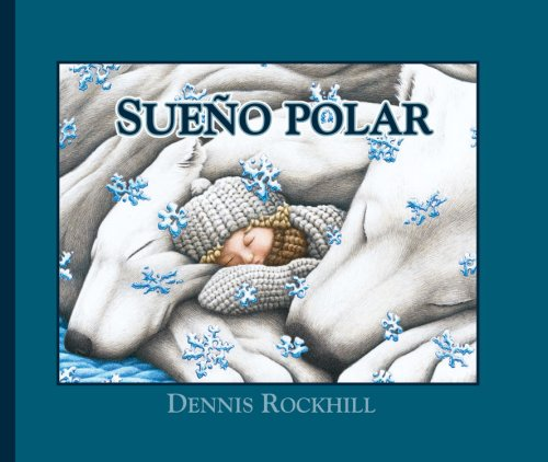 9781932748772: Sueno Polar (Wonderlands)