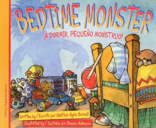 9781932748819: Bedtime Monster: ¡A dormir, pequeño monstruo!