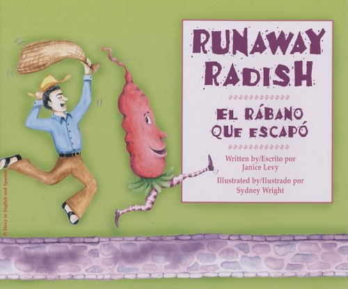 9781932748833: Runaway Radish:El Rabano Que E