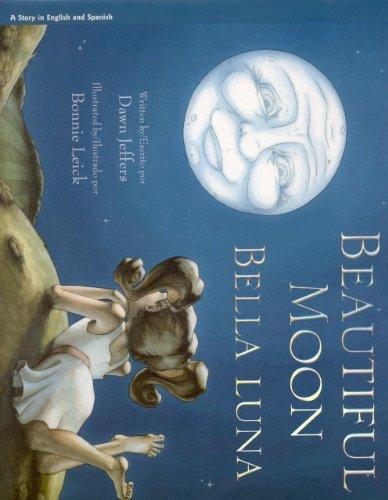 9781932748871: Beautiful Moon:Bella Luna
