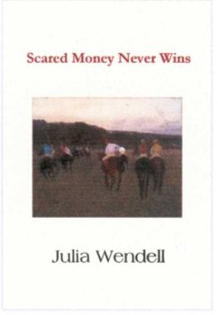 9781932755534: Scared Money Never Wins
