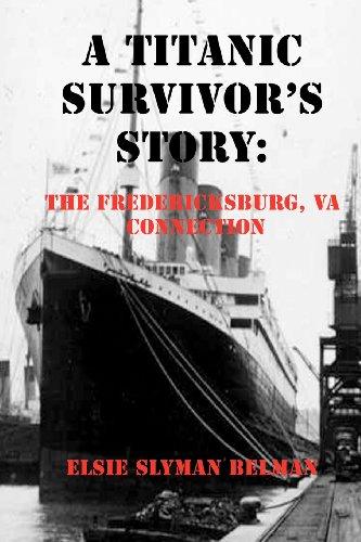 A Titanic Survivor's Story: Belman, Elsie