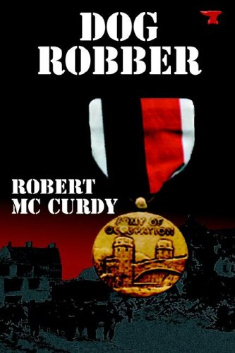 9781932762617: Dog Robber