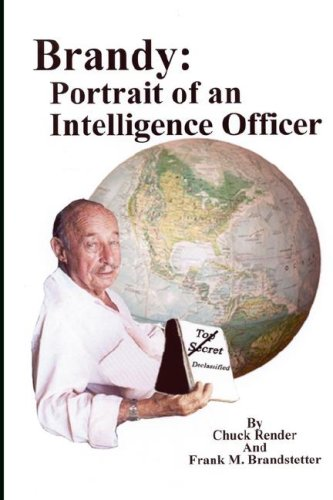 Brandy: Portrait of an Intelligence Officer: CHUCK RENDER