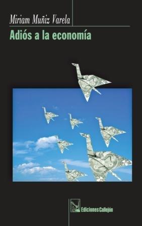 9781932766394: Adios a La Economia