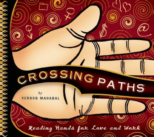 9781932771176: Crossing Paths: Reading Hands for Love and Work