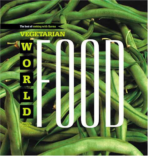 9781932771572: Vegetarian World Food