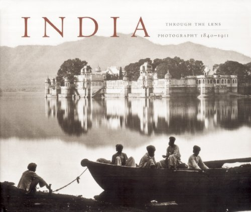 9781932771916: India Through the Lens: Photography 1840-1911