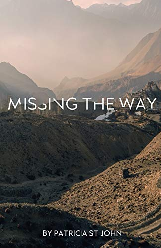 """Missing The Way: """"They Could Not Enter: St John, Patricia"""