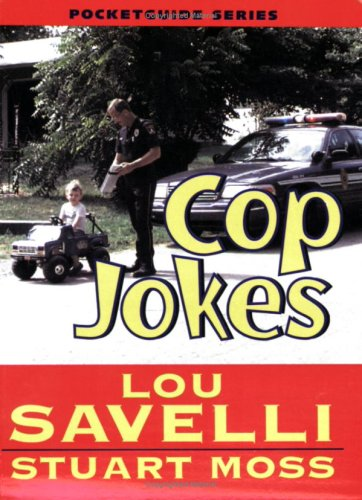 Cop Jokes Pocketguide: Lou Savelli and