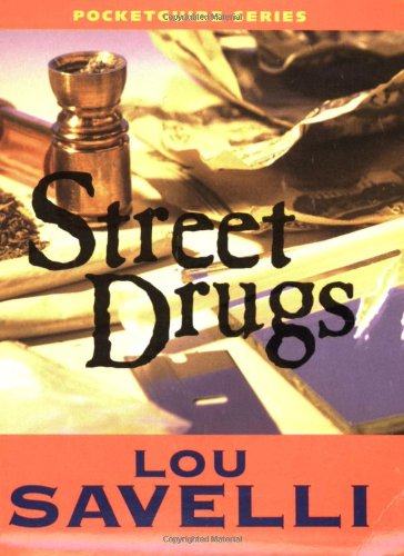 Street Drugs Pocketguide: Lou Savelli
