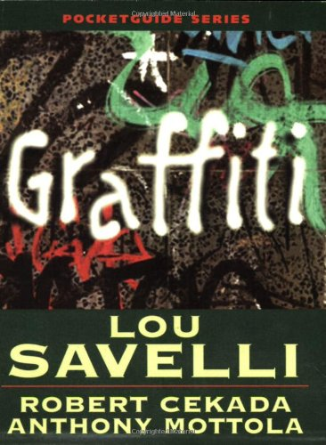 Graffiti Pocket Guide: Lou Savelli, Robert