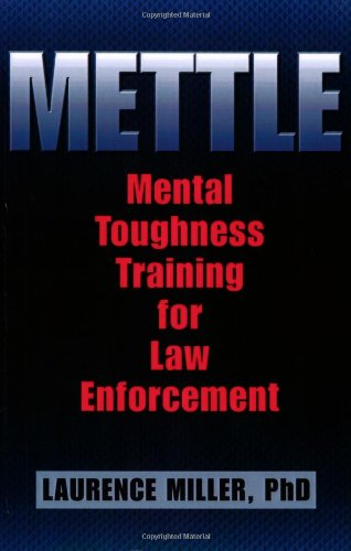 9781932777628: Mettle: Mental Toughness Training for Law Enforcement